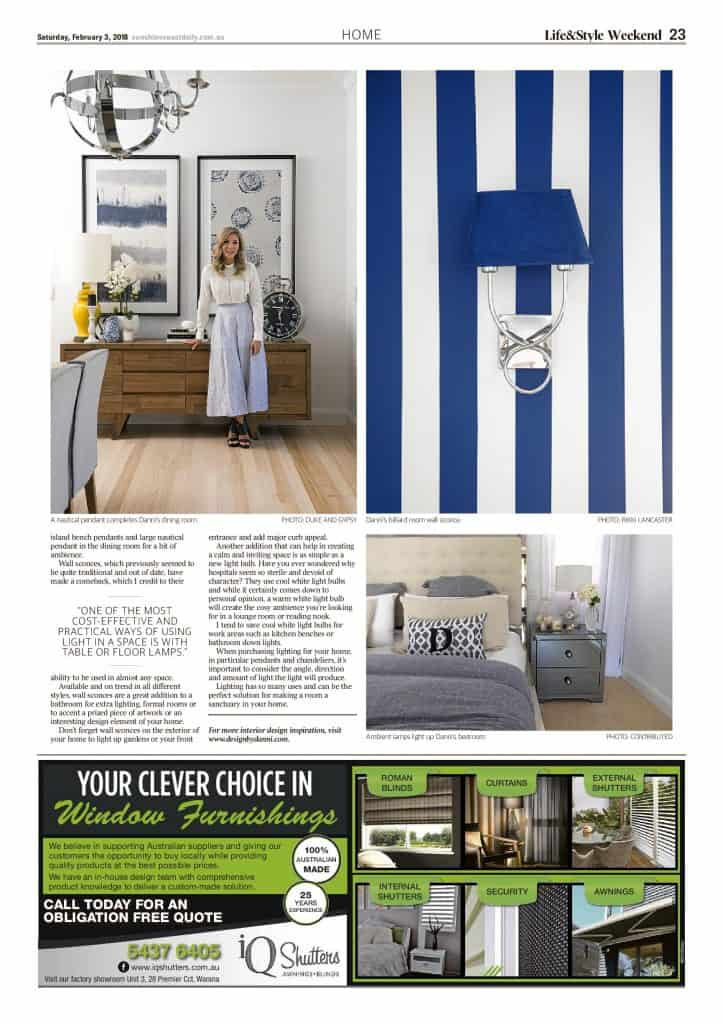 The Sunshine Coast Daily weekend edition Life and Style magazine - Let there be light page 2