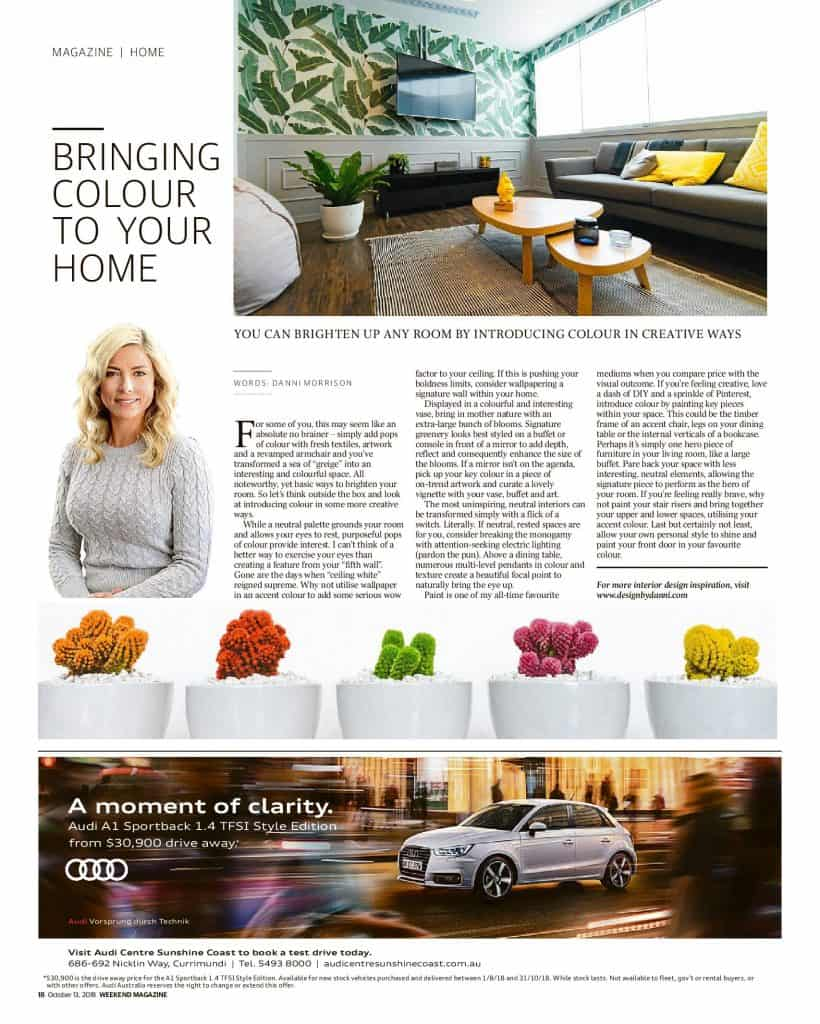 The Sunshine Coast Daily weekend edition Life and Style magazine - Bringing colour into your home