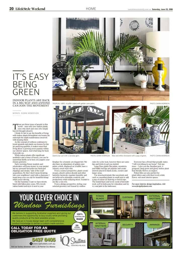 The Sunshine Coast Daily weekend edition Life and Style magazine - It's easy being green